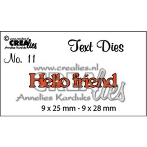 Crealies tekststans (Eng) nr. 11  Hello friend 9x25-9x28mm  / CLTD11