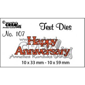Crealies tekststans (Eng) nr. 107  Happy Anniversary 10x33-10x59mm  / CLTD107
