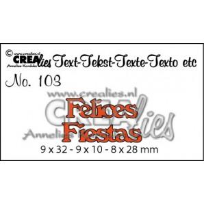 Crealies Tekststans (ES) nr 103  Felices Fiestas 9x32-9x10-8x28mm  / CLES103