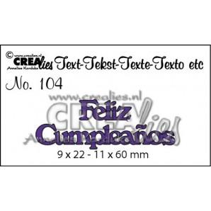 Crealies Tekststans (ES) nr 104  Feliz Cumpleaños 9x22-11x60mm  / CLES104