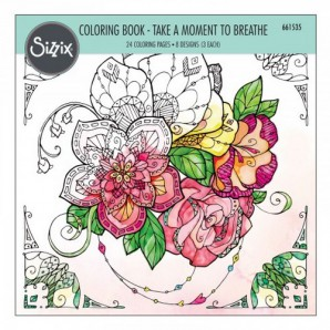 Sizzix Colouring Book - Take a moment to breathe 661535 Katelyn Lizardi (06-16)