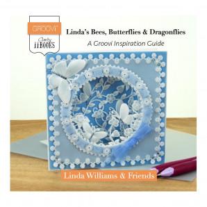 CLARITY II BOOK: LINDA'S BEES, BUTTERFLIES & DRAGONFLIES