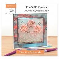 Groovi Clarity II Book: TINA'S 3D FLOWERS
