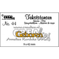 Crealies Tekststans no 44 Geboren (NL) 9x42mm / CLTS44