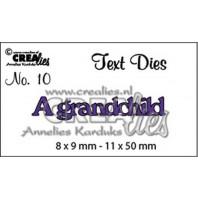 Crealies tekststans (Eng) nr. 10  A grandchild 8x9-11x50mm  / CLTD10