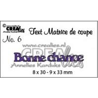 Crealies Tekststans (FR) nr 6  Bonne chance 8x30 - 9x33 mm  / CLTM06