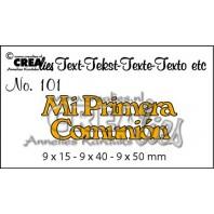 Crealies Tekststans (ES) nr 101  Mi Primera Comunión 9x15-9x40-9x50mm  / CLES101